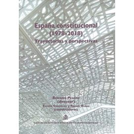 España Constitucional (1978-2018) 5 Tomos. Trayectorias y Perspectivas