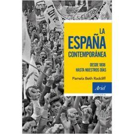 España contemporánea. Desde 1808 hasta nuestros días
