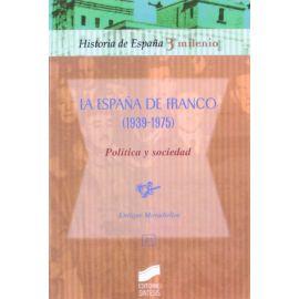 España de Franco (1939-1975). Política y Sociedad