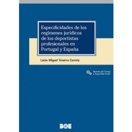 Especifidades de los Regímenes Jurídicos de los Deportistas profesionales en Portugal y España