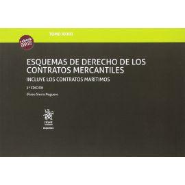 Esquemas de Derecho de los Contratos Mercantiles 2017 .  Tomo XXXIII. Incluye los Contratos Marítimos