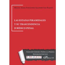Estafas piramidales y su trascendencia jurídico penal