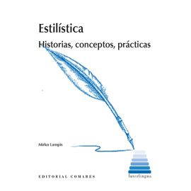Estilística. Historias, conceptos, prácticas