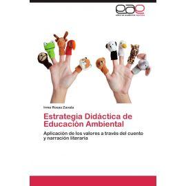 Estrategia didáctica de educación ambiental: aplicación de                                           los valores a través del cuento y lal narración literaria