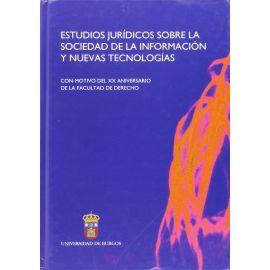 Estudios Jurídicos sobre la Sociedad de la Información y Nuevas Tecnologías. Con Motivo del XX Aniversario....