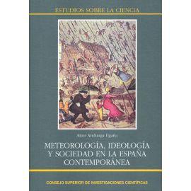 Meteorología, Ideología y Sociedad en la España Contemporánea