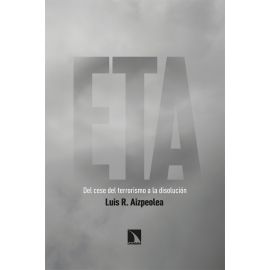 ETA. Del cese del terrorismo a la disolución
