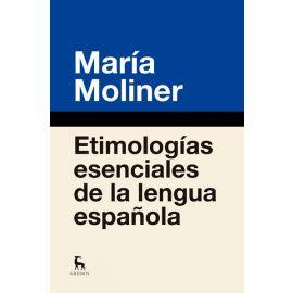 Etimologías esenciales de la lengua