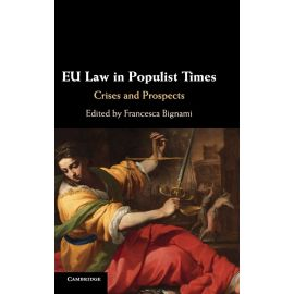 EU Law in Populist Times. Crises and Prospects