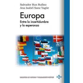 Europa. Entre la Incertidumbre y la Esperanza
