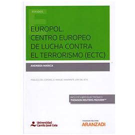 Europol. Centro Europeo de Lucha Contra el Terrorismo (ECTC)