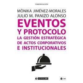 Eventos y protocolo: La gestión estratégica de actos corporativos e institucionales