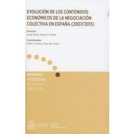 Evolución de los Contenidos Económicos de la Negociación Colectiva en España (2007/2015)