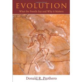 Evolution. What the Fossils Say and Why It Matters