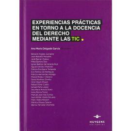 Experiencias Prácticas en Torno a la Docencia del Derecho mediante las TIC