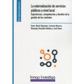 Externalización de servicios públicos a nivel local. Experiencias, competencias y desafíos de la gestión de los contratos