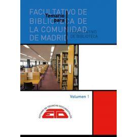 Temario para Facultativo de Biblioteca de la Comunidad de Madrid, 3 vols.