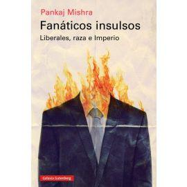Fanáticos Insultos. Liberales, raza e Imperio