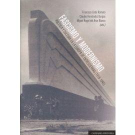 Fascismo y Modernismo. Política y Cultura en la Europa de Entreguerras (1918-1945)