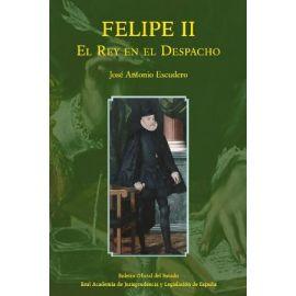 Felipe II. El Rey en el despacho