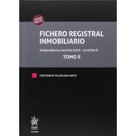 Fichero Registral Inmobiliario. Jurisprudencia y Doctrina (1975-31/3/2017). 3 Tomos
