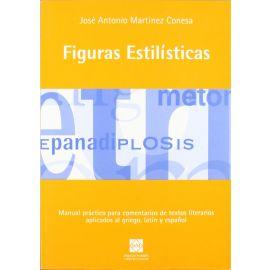 Figuras Estilísticas. Manual Práctico para Comentarios de Textos Aplicados al Griego, Latín y Español.