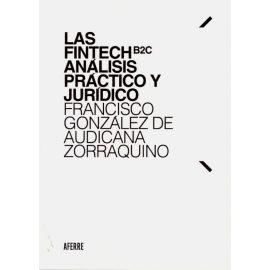 Fintech B2C análisis práctico y jurídico