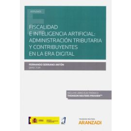 Fiscalidad e inteligencia artificial: administración tributaria y contribuyentes en la era digital