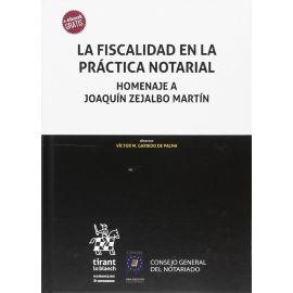 Fiscalidad en la Práctica Notarial. Homenaje a Joaquín Zejalbo Martín