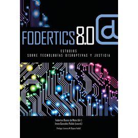 Fodertics 8.0. Estudios sobre tecnologías disruptivas y justicia