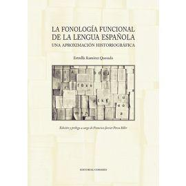 La fonología funcional de la lengua española. Una aproximación historiográfica
