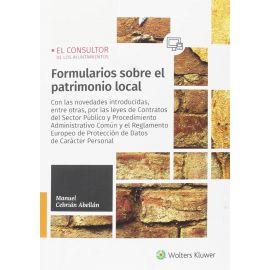 Formularios sobre el Patrimonio Local. Con las Novedades Introducidas, entre otras, por las Leyes de Contratos del Sector Publico