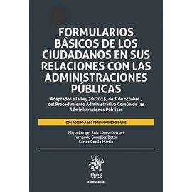 Formularios Básicos de los Ciudadanos en sus Relaciones con                                          las Administraciones Públicas