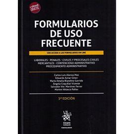 Formularios de uso frecuente 2018 Laborales, Penales, Civiles y Procesales Civiles, Mercantiles, Contencioso-Administrativo,