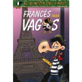 Francés para Vagos. El Rincón del Vago.