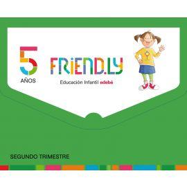 Friend.Ly 5 Años. 2ª Trimestre