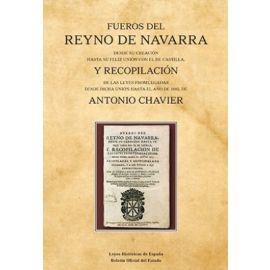 Fueros del Reyno de Navarra desde su creación hasta su feliz unión con el de Castila y recopilación de las leyes promulgadas