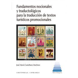 Fundamentos nocionales y traductológicos para la traducción de textos turísticos promocionales