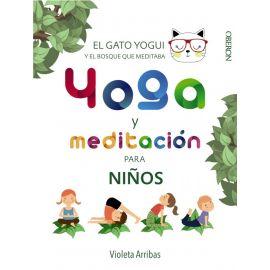 Yoga y meditación para niños. El gato Yogui y el bosque que meditaba