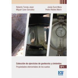Colección de Ejercicios de Geotecnia y Cimientos Nº 1 Propiedades Elementales de los Suelos