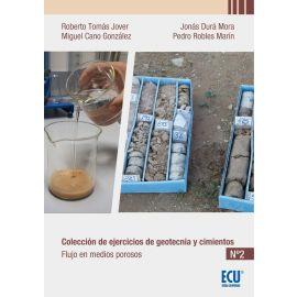 Colección de ejercicios de Geotecnia y Cimientos Nº 2. Cuadernos Flujo en Medios Porosos