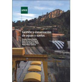 Gestión y conservación de aguas y suelos