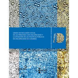 Grado de inclusión social de las personas con discapacidad y la situación de las políticas públicas de discapacidad en canarias