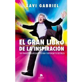 Gran libro de la inspiración. 150 frases para aplicar a tu vida y reforzar tu destreza