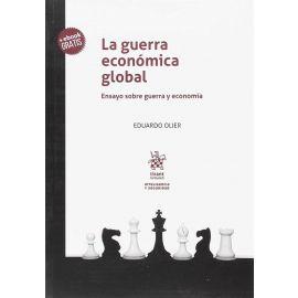 Guerra Económica Global.                                                                             Ensayo Sobre Guerra y Economía