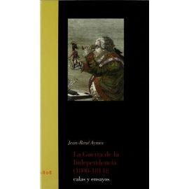 Guerra de la Independencia 1808-1814 Calas y Ensayos