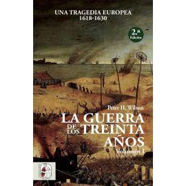 Guerra de los treinta años I. Una tragedia europea ( 1618-1630 )