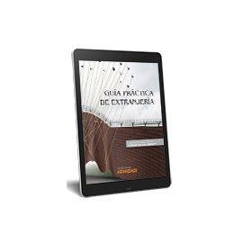 Guía Práctica de Extranjería ( e-Book )