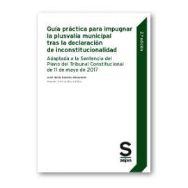 Guía Práctica Para Impugnar la Plusvalía Municipal tras la Declaración de Inconstitucionalidad