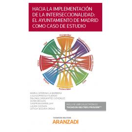 Hacia la implementación de la interseccionalidad: el ayuntamiento de Madrid como caso de estudio